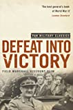 Defeat Into Victory (Pan Military Classics)