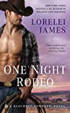 One Night Rodeo (Blacktop Cowboys Novel Book 4)