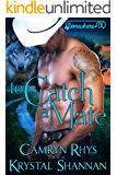 To Catch A Mate: Somewhere, TX (VonBrandt Wolf Pack Book 5)