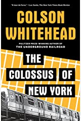 The Colossus of New York Kindle Edition
