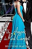 Un Amore da Red Carpet (Hollywood Hearts (Edizione Italiana) Vol. 2)