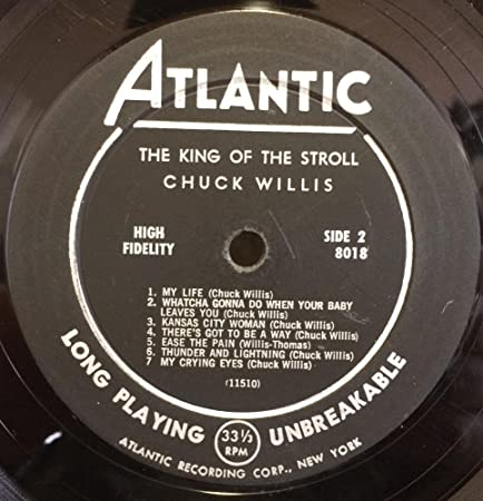 Chuck Willis - Chuck Willis King Of The Stroll vinyl record - Amazon.com  Music