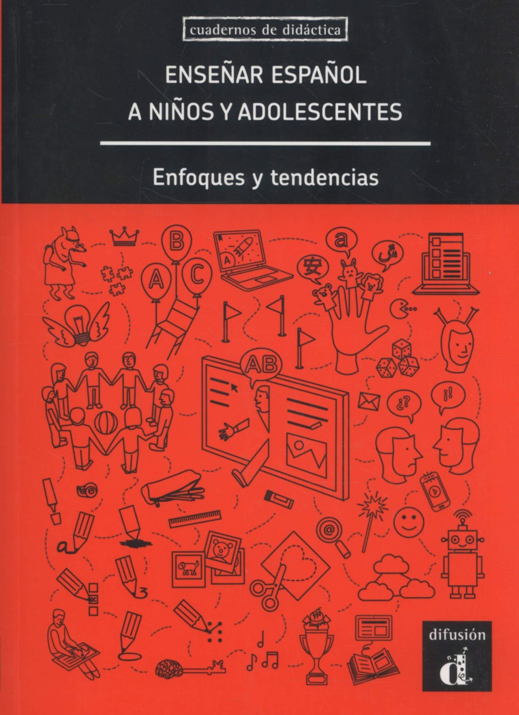 Enseñar español a niños y adolescentes: Enfoques y tendencias Cuadernos de didactica: Amazon.es: Miquel Llobera, Francisco Herrera, Sonia Eusebio, ...