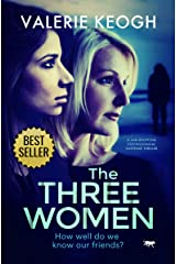The Three Women: a jaw-dropping psychological thriller Kindle Edition