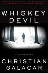 Whiskey Devil: A Short Story Kindle Edition