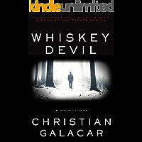 Whiskey Devil: A Short Story