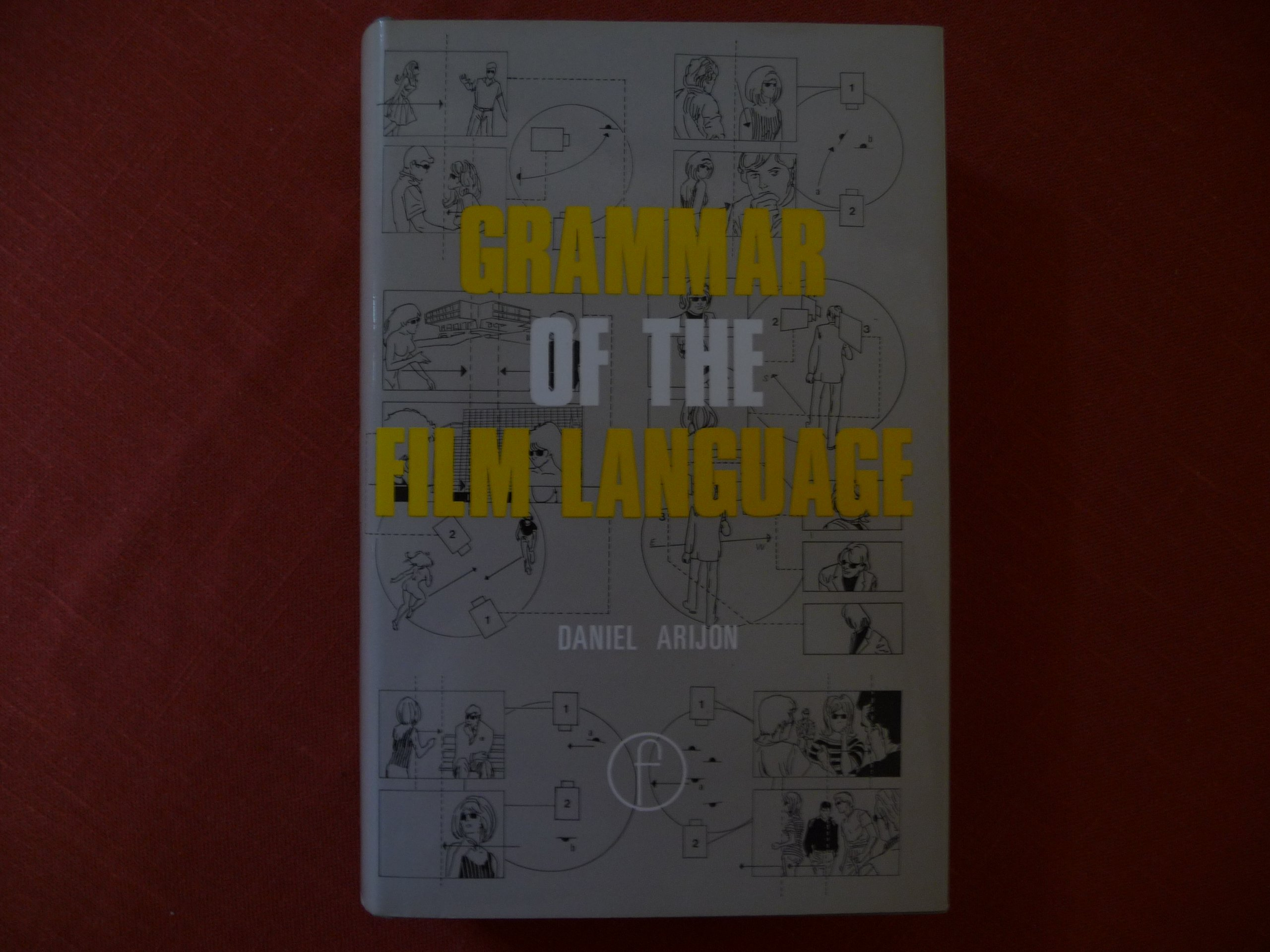 Grammar of the Film Language by Focal Pr