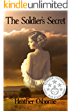 The Soldier's Secret: An American Civil War Historical Romance