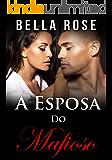 A Esposa do Mafioso: Um Romance da Máfia