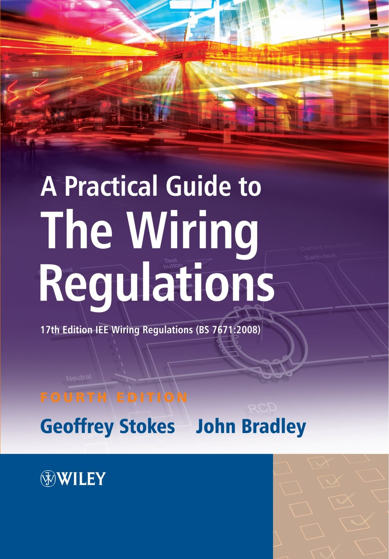 Practical Guide Wiring Regulations 4e Geoffrey Stokes 17th Edition Book 9781405177016 Books
