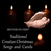 Traditional Croatian Christmas Songs and Carols