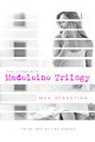 The Madeleine Trilogy: (The epic wife-watching romance)