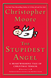The Stupidest Angel (v2.0): A Heartwarming Tale of Christmas Terror (Pine Cove Book 3)