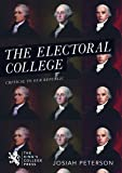 The Electoral College: Critical to our Republic