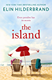 """The Island: 'The """"It"""" beach book of the summer' (Kirkus Reviews)"""