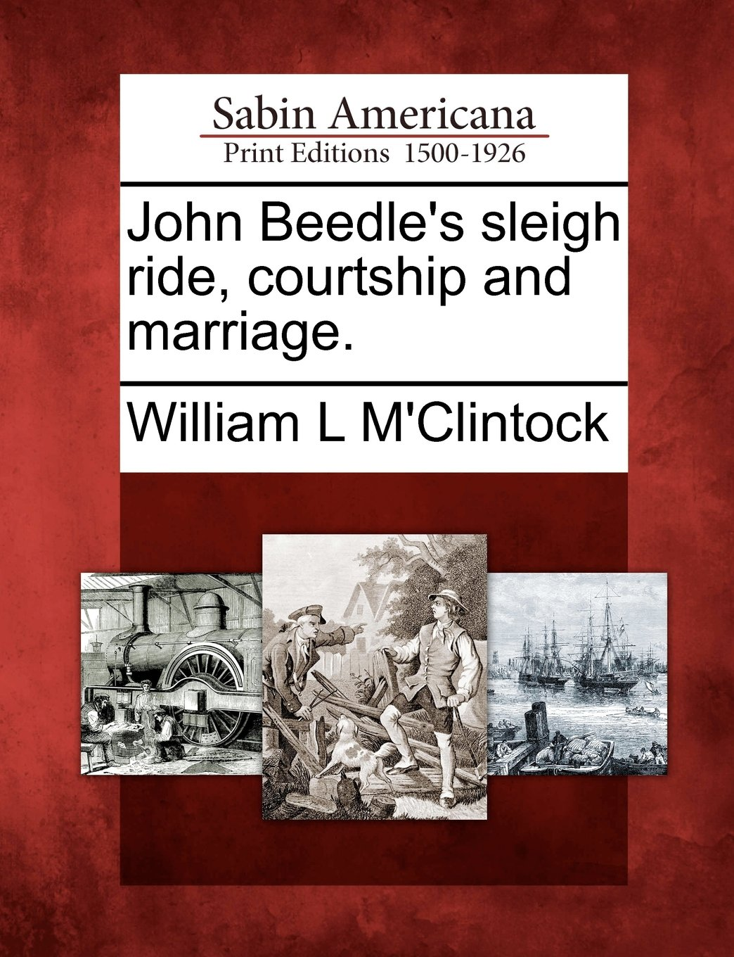 John Beedles Sleigh Ride, Courtship, and Marriage