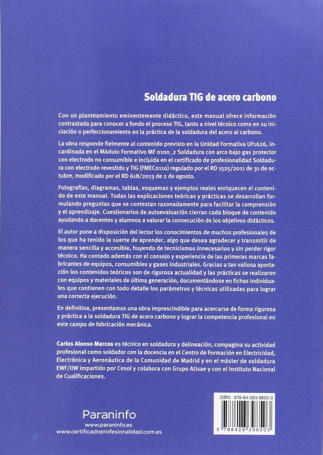 UF1626 - Soldadura TIG de acero carbono: Carlos Alonso Marcos: 9788428398503: Amazon.com: Books
