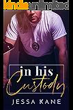 In His Custody