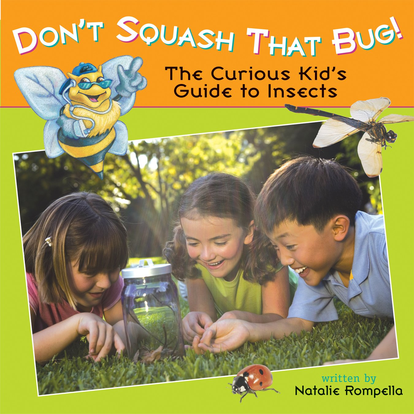 Download Don't Squash That Bug!: The Curious Kid's Guide to Insects (Lobster Learners) pdf