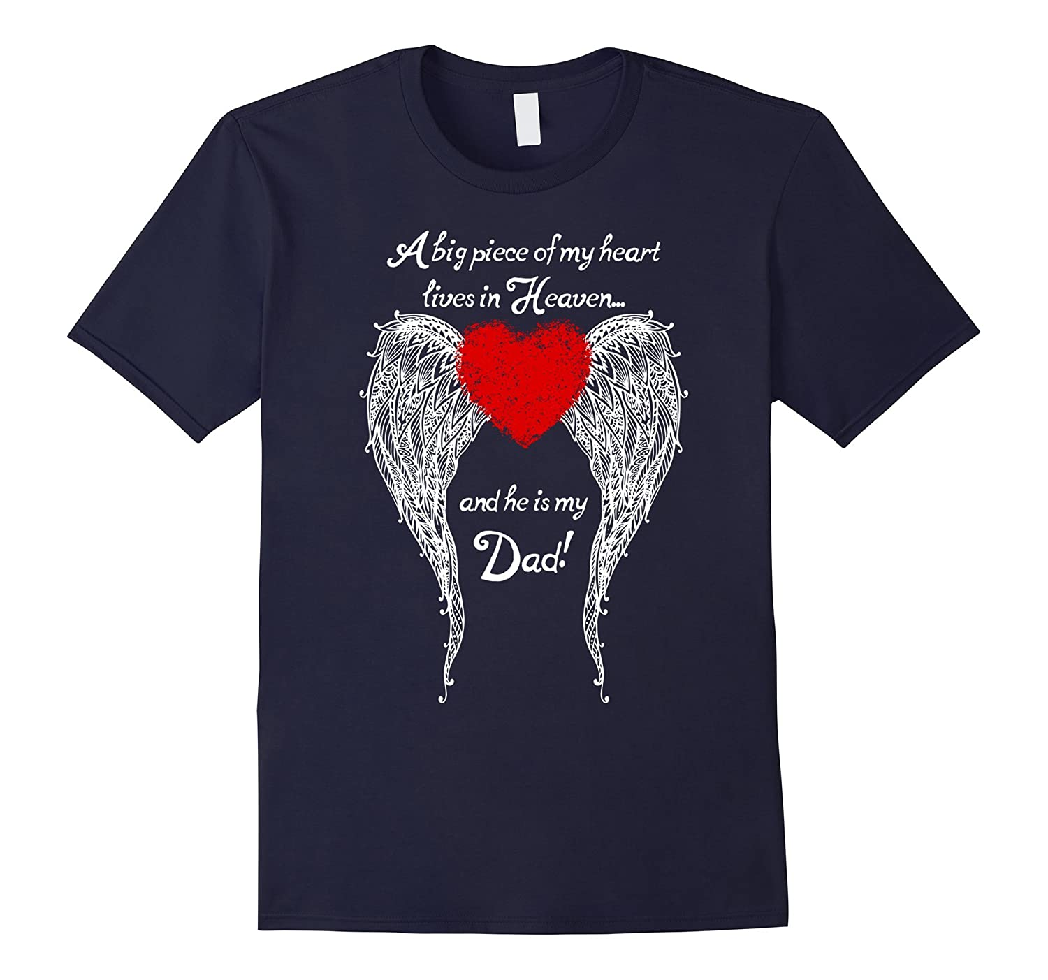 A Big Piece Of My Heart Lives In Heaven T-shirt-BN