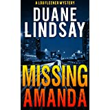 Missing Amanda: A Lou Fleener Mystery (Lou Fleener Mysteries Book 1)