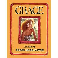 Grace: Memorias (El cuarto de las maravillas)