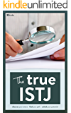 The True ISTJ (The True Guides to the Personality Types)