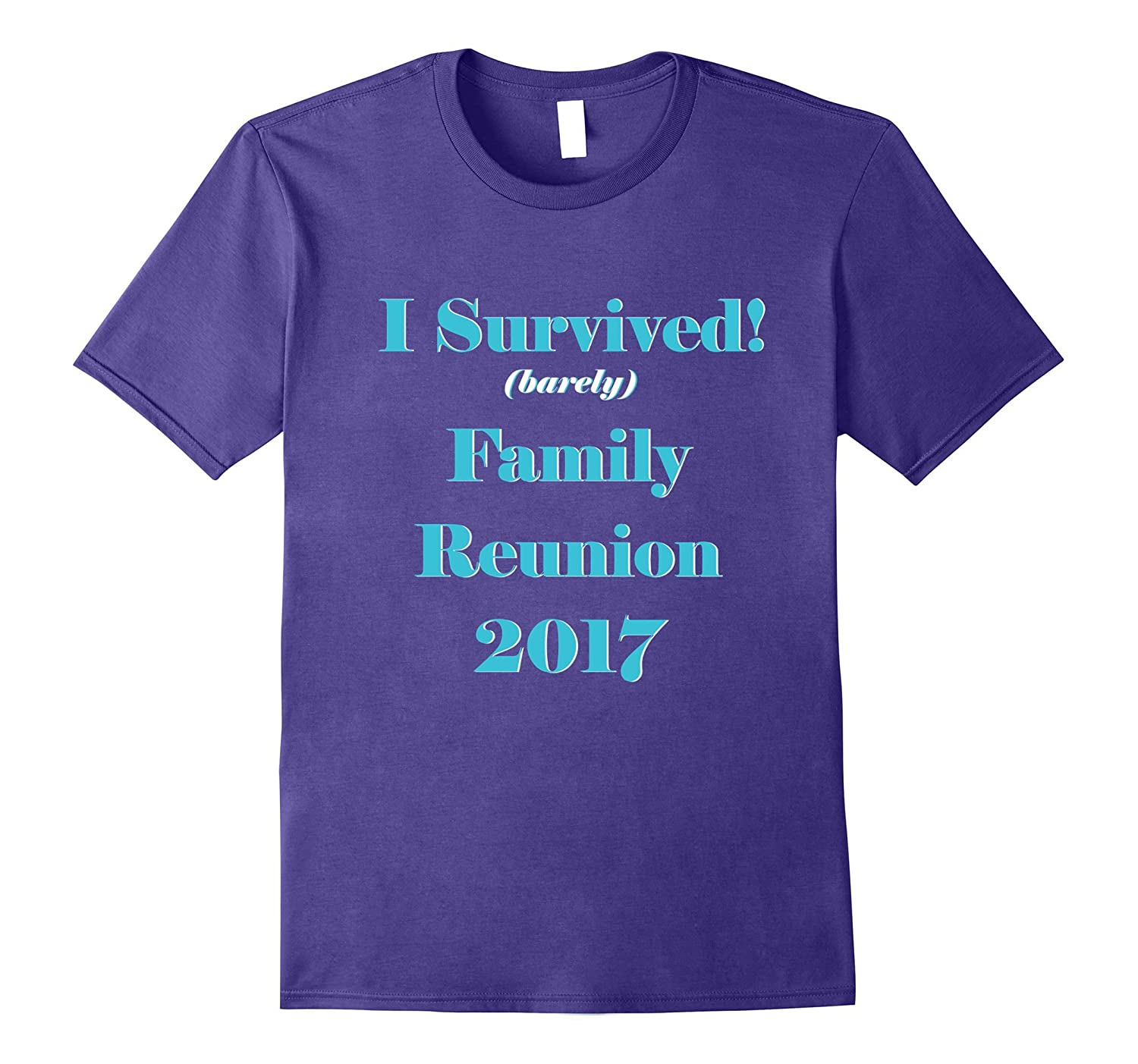 Family Reunion 2017 Funny Shirt - I Survived-Vaci