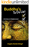 Buddha's To Do List: 10 Actions to Enlightenment