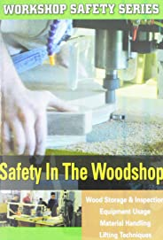 Workshop Safety Series: Safety in the Woodshop
