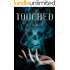 Touched (The Marnie Baranuik Files Book 1)