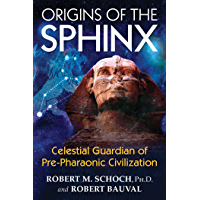 Origins of the Sphinx: Celestial Guardian of Pre-Pharaonic Civilization (English Edition)