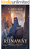 Runaway: Book One of the Lanis Chronicles