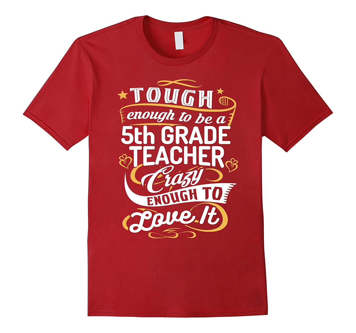 5th Grade Teacher Shirt Tough to be a Fifth Grade Teacher-CL
