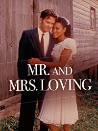 Mr. And Mrs. Loving by Film Rise