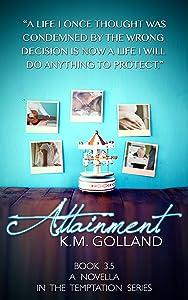 Attainment: A Temptation Companion Novella (The Temptation Series)
