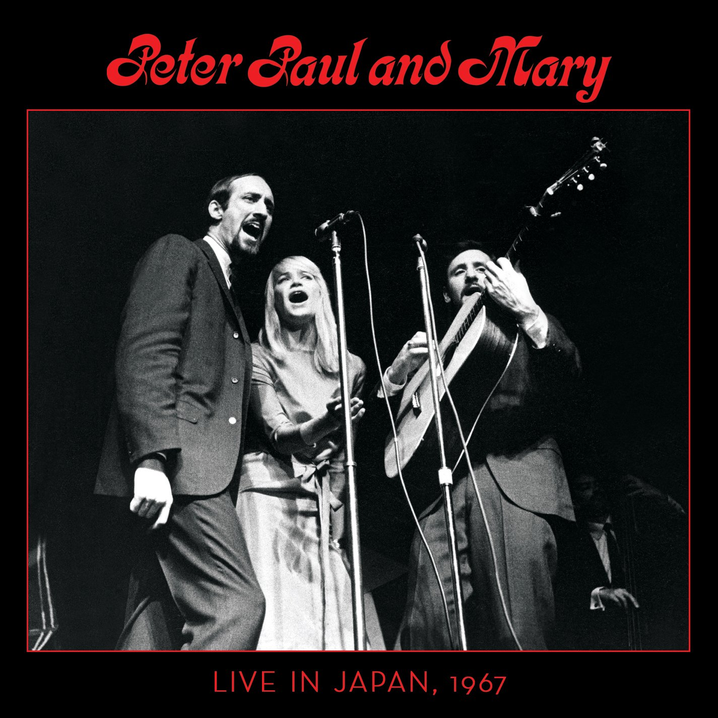 Peter, Paul & Mary:  Live In Japan, 1967 (2CD)(Deluxe Edition) by Rhino