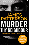 Murder Thy Neighbour: (Murder Is Forever: Volume 4)