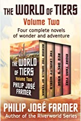 The World of Tiers Volume Two: Behind the Walls of Terra, The Lavalite World, Red Orc's Rage, and More Than Fire Kindle Edition
