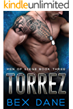 Torrez (Men of Siege Book 3)