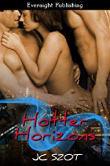 Hotter Horizons Kindle Edition