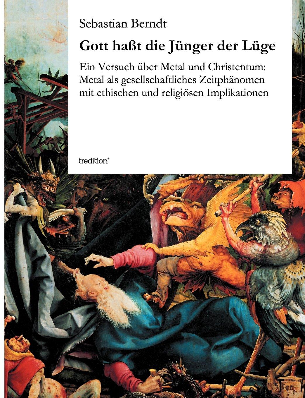 Gott Hasst Die Junger Der Luge (German Edition) PDF