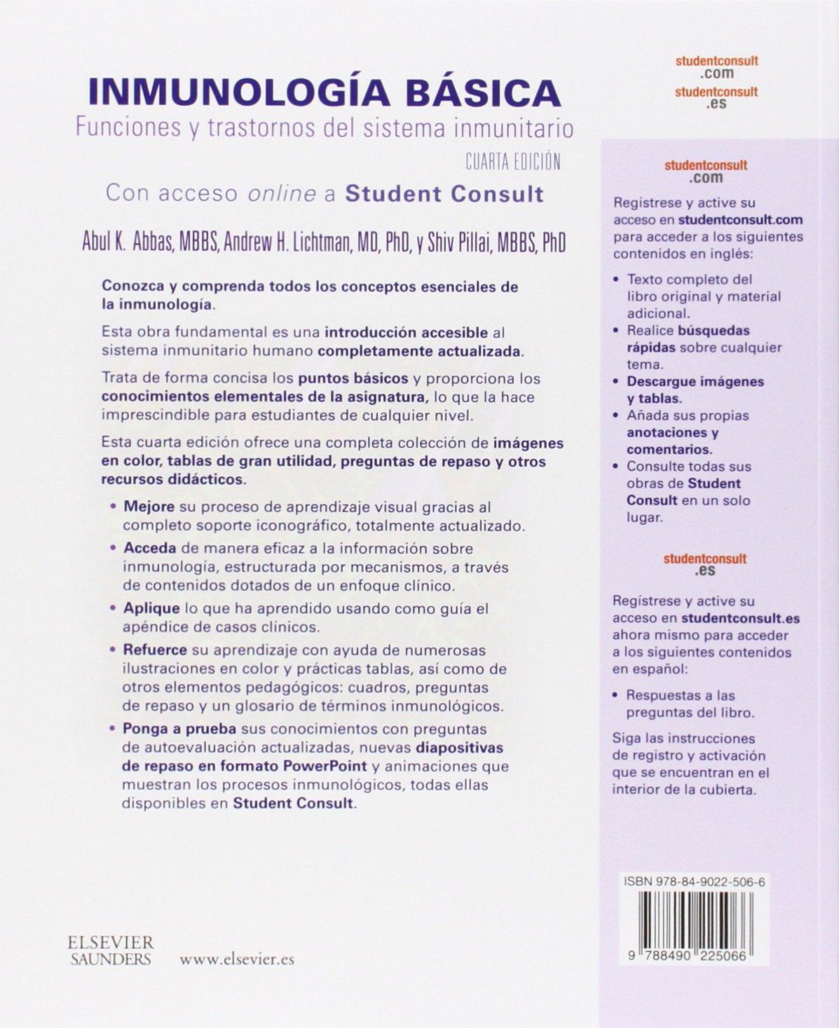Inmunología básica. Funciones y trastornos del sistema inmunitario (Spanish Edition): Abul K. Abbas, Andrew H. H. Lichtman, Shiv Pillai, ...