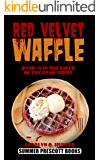 Red Velvet Waffle (The Diner of the Dead Series Book 15)