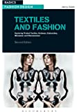 Textiles and Fashion: Exploring printed textiles, knitwear, embroidery, menswear and womenswear (Basics)