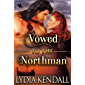 Vowed to the Northman: A Steamy Scottish Historical Romance Novel