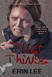 Just Things (Diary of a Serial Killer)
