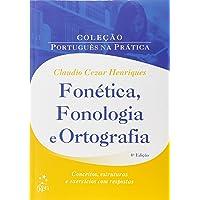 Fonética, Fonologia e Ortografia - Nova Edição