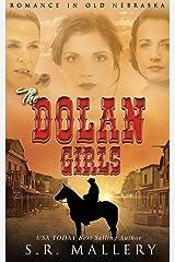 The Dolan Girls: Romance In Old Nebraska Kindle Edition