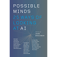 Possible Minds: Twenty-Five Ways of Looking at AI (English Edition)